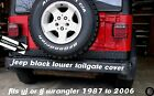 JEEP WRANGLER black DIAMOND PLATE LOWER REAR TAILGATE COVER fit yj or tj