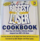 The Biggest Loser Cookbook  More Than 125 Healthy Delicious Recipes Adapted