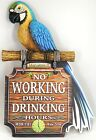 New Margaritaville No Working During Drinking Hours Blue Parrot Wooden Sign