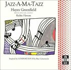 Hayes Greenfield : Jazz-A-Ma-Tazz CD DISC ONLY #90A