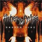Ashes to Ashes - Darker Side (2001)