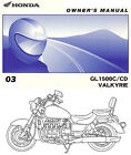 2003 HONDA GL1500C / CD VALKYRIE MOTORCYCLE OWNERS MANUAL -GL1500-GL 1500 C-F6C