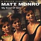 My Kind of Girl by Matt Monro (CD, Mar-2006, Collectables)