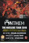 ANTHEM THE NUCLEUS TOUR  JAPAN TOUR 2019 JAPAN ONLY  PROMO FLYER
