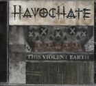 HavocHate: This Violent Earth cd near mint will combine s/h