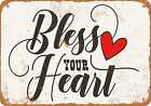 Metal Sign Bless Your Heart Vintage Look