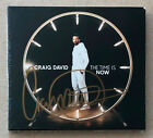 CRAIG DAVID * THE TIME IS NOW * SIGNED DELUXE 15 TRK CD * BN! * HEARTLINE