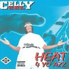 Heat 4 Yo Azz [PA] by Celly Cel (CD, 1995, Sony Music Distribution NEW!! (3)