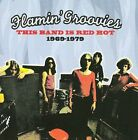 This Band Is Red Hot 1969-1979 Flamin' Groovies (CD Import Raven) Rare POWer Pop