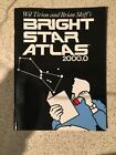 Bright Star Atlas by Wil Tirion and Brian Skiff 2001 Paperback