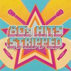 Various - 80's Hits Stripped (RICK SPRINGFIELD / THE OUTFIELD / BERLIN)