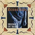 Fringe of Blue by RebbeSoul (CD, Aug-1995, Global Pacific)