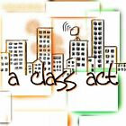 A CLASS ACT - EP CD (CRODA / BAKER / DOLLAR / SANCHEZ / WILKE / NOLAND)