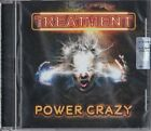 THE TREATMENT - Power crazy ( 2019 Frontiers cd / Brand new & sealed)