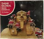 Think Global Oxfam World Christmas (CD) NEW Promo 2007 Brand New Free Shipping
