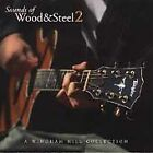 Sounds of Wood and Steel, Vol. 2 by Various Artists (CD, Jan-1999, Windham...