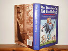 The Travels of a Fat Bulldog by George Courtauld HB in DW 1996 signed by author