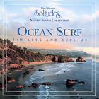 Dan Gibson's Solitudes, Nature Sound Collection: Ocean Surf - Timeless And...