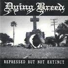 DYING BREED - Repressed But Not Extinct (Carved / Earth A.D. MISFITS / Promo CD)