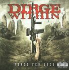 Force Fed Lies [PA] by Dirge Within (CD, Aug-2009, E1 Entertainment)