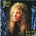 Mark Free ‎- Long Way From Love - CD (+6 Bonus)