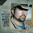 Toby Keith : White Trash With Money CD (2006) DISC ONLY #D186