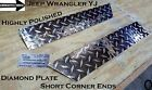 Jeep Wrangler YJ Aluminum Diamond Plate 2 pcs set 3 1 2 tall Short Corner Ends