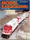 MODEL RAILROADING Magazine March April 1984 Back Issue