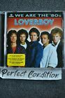 Loverboy : We Are the 80s CD