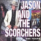 The EMI Years by Jason & the Scorchers (CD, Aug-2008, 2 Discs, Acadia)