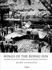 Wings of the Rising Sun Uncovering the Secrets of Japanese Figh 9781472823731
