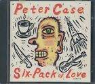 Six Pack of Love by Case, Peter CD DISC ONLY #F459
