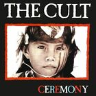 The Cult : Ceremony CD