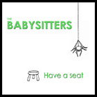 THE BABYSITTERS HAVE A SEAT DIGIPAK CD (11)