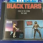 Black Tears - Child Of The Storm The Slave coupling CD rhea Limited Good con