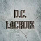 DC Lacroix - From DC Lacroy To DC Lacroix - NEW CD Hard Rock Heavy Metal 1986