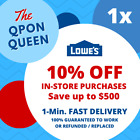 ONE 10 OFF Lowes 1Coupon 1X IN STORE ONLY 1min MUST READ DESCRIPTION