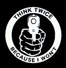 Think Twice Rifle Gun Sticker Vinyl Decal 2nd Amendment Window Car Truck Funny