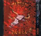 Skin by Tattoo Rodeo (CD, Aug-1995, Mausoleum)