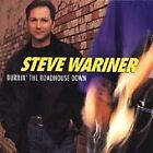Burnin' the Roadhouse Down by Steve Wariner (CD Apr-1998 Capitol) DISC ONLY #H95