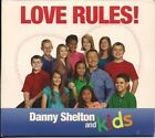 Love Rules   Danny Shelton and Kids CD