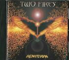 TWO FIRES IGNITION CD ALBUM