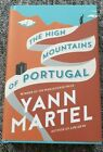 Signed Copy of The High Mountains of Portugal Yann Martel Life of Pi H B