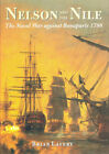Nelson and the Nile by Brian Lavery Naval War Against Napoleon Hardcover Caxton