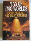 Man of Two Worlds by Frank  Brian Herbert HC Putnam First Edition Sci fi Dune