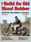 How to Build an Old Skool Bobber Book by Baas Engine Frame Parts NEW HARDCOVER