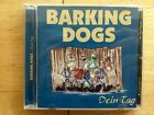 Barking Dogs - Dein Tag - 1999 Oi from Germany - Pühses Liste PUCD 017