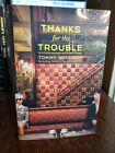 Thanks for the Trouble by Tommy Wallach HC 2016 SIGNED 1st Ed 1st Printing