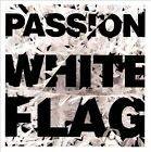 White Flag by Passion (Christian) (CD, Mar-2012, Six Steps Records) - DISC ONLY
