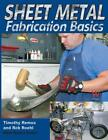 Biker Basics: Sheet Metal Fabrication Basics Book~Hammer & Dolly~BRAND NEW!